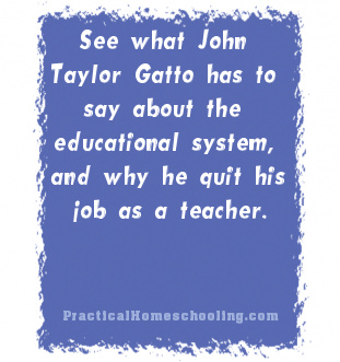 interview john taylor gatto practical homeschooling magazine a former new york state teacher of the year john taylor gatto created a sensation when he quit his decades long teaching career via an essay printed in the