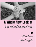 New Look at Socialization