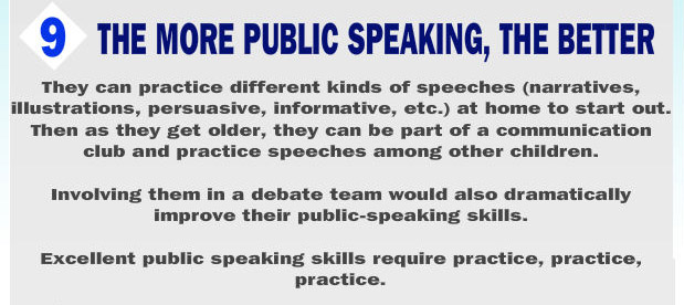 Engage in as much public speaking as possible