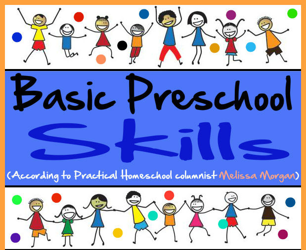Basic Preschool Skills based on Melissa Morgan
