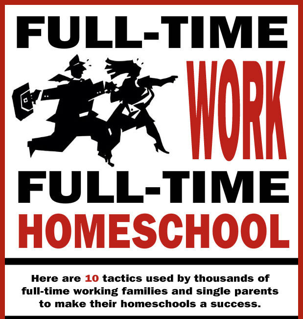 Making full-time work and full-time homeschool work together